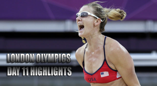 London Olympics 2012: Day 11 Highlights