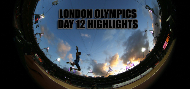 London Olympics 2012: Day 12 highlights